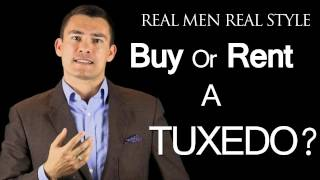 Buy or Rent a Tuxedo? - Why Men should invest in Black Tie Clothing - Male Tux Advice
