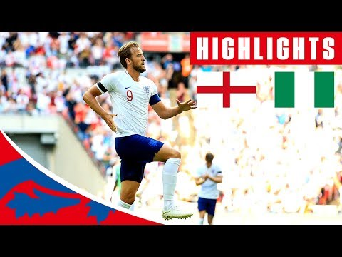 England 2-1 Nigeria | Kane & Cahill Score, Iwobi With The Co
