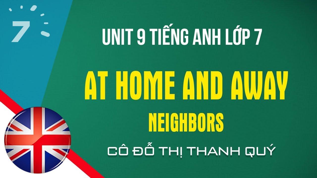 Unit 9: Neighbors trang 92 SGK Tiếng Anh lớp 7|HỌC247
