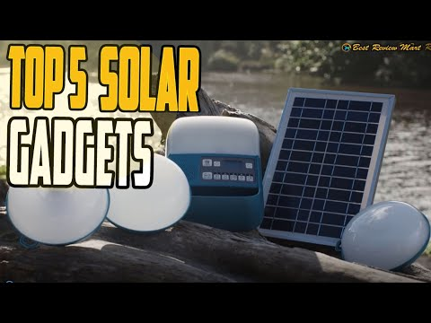 TOP 5 AMAZING SOLAR POWERED GADGETS/GEARS AND KITS REVIEW 2021 FOR CAMPING AND OUTDOORS