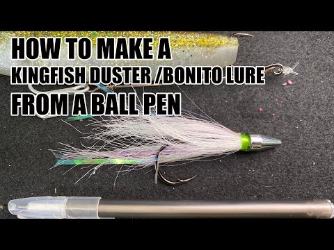 HOW TO MAKE A DIY KINGFISH DUSTER LURE | BONITO LURE FROM A BALL PEN
