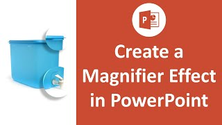 Magnifier Effect in PowerPoint | PowerPoint Tips & Tricks