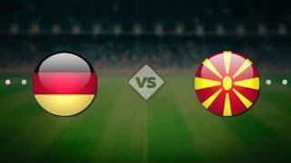 Германия Северная Македония Чемпионат Мира 2022