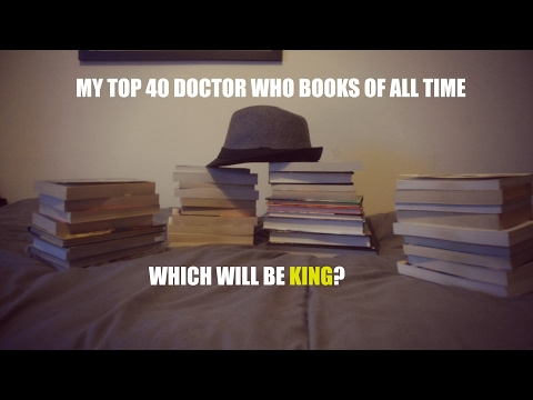 My top 40 Doctor Who books as of February 2017