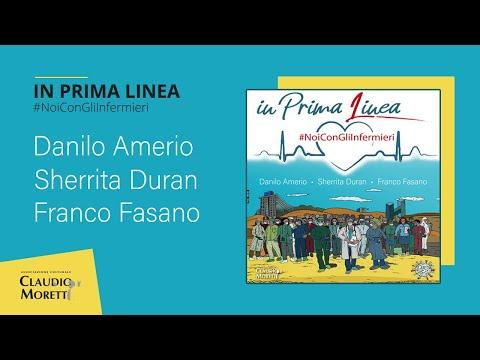 In Prima Linea #NoiConGliInfermieri - Danilo Amerio, Sherrita Duran, Franco Fasano