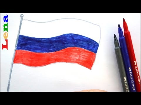 Russland Fahne Zeichnen - How To Draw A Flag Of Russia - как нарисовать флаг россии