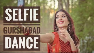 Selfie Dance | Gurshabad  | Bhangra Performance & Choreography by Deep Brar