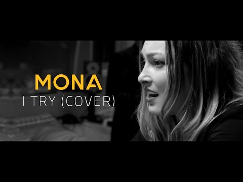 I TRY - MACY GRAY (Cover by MONA)