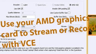 how to record with obs using gpu instead of cpu works on amd vce r9 280x graphics card