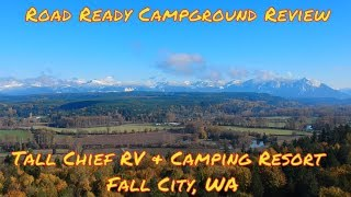 Road Ready Campground Reviews   Tall Chief RV Campground   Fall City WA