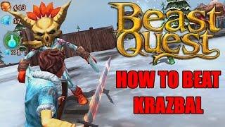 Beast Quest: Tips &amp Tricks - How To Beat Krazbal