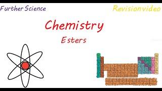 C3: Esters (Revision)