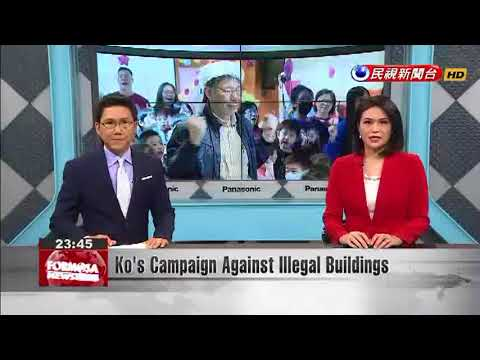 Ko's Campaign Against Illegal Buildings
