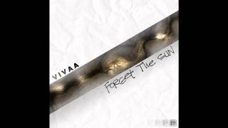 Vivaa- Forget The Sun (Helmut Ebritsch Remix)