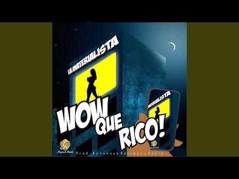 Wow Que Rico