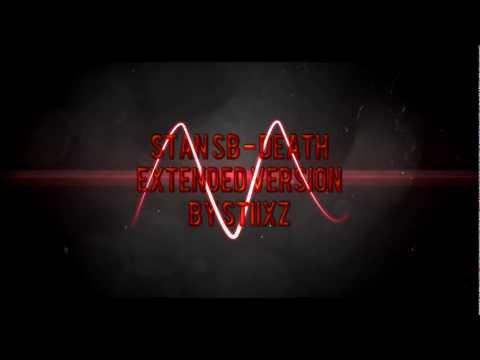 Stan SB - Dead [Extended version by Stiixz] mp3
