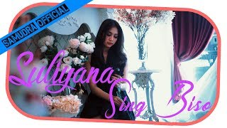 Top Hits -  Suliyana Sing Biso Official