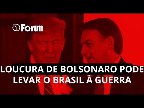 como-a-loucura-de-bolsonaro-pode-levar-o-brasil-a-uma-guerra-que-não-é-dele