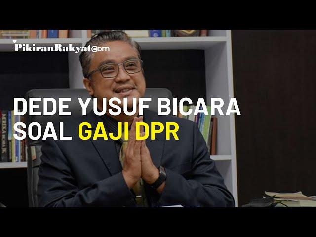 Dede Yusuf Bicara Soal Gaji Anggota DPR: Seperempatnya Artis, Mending Jadi Youtuber