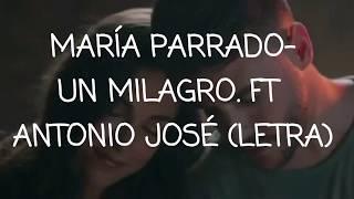 María Parrado - Un Milagro Ft. Antonio José