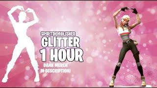 Fortnite GLITTER Emote (1 Hour) (50+ Skins!) (Music Download Included!)