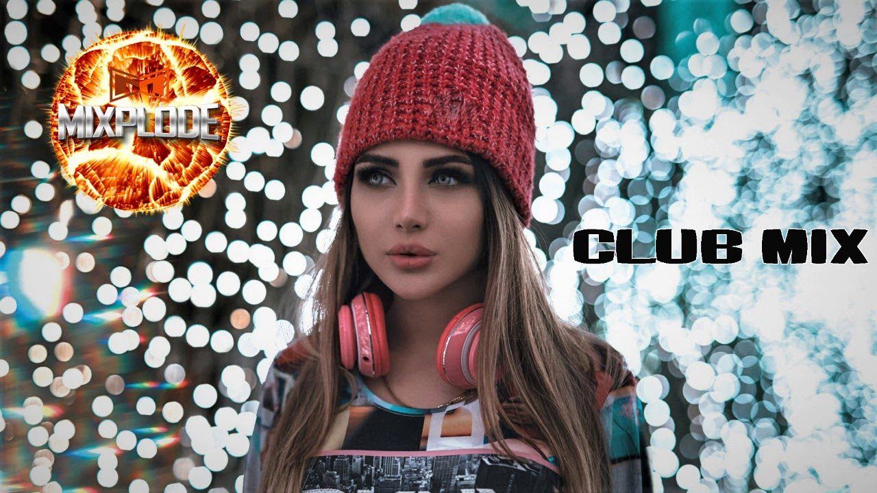 New Dance Music 2020 dj Club Mix | Best Remixes of Popular Songs (Mixplode 183)