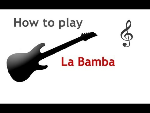 La Bamba Guitar Lesson With Chords Guitarguitar Youtube