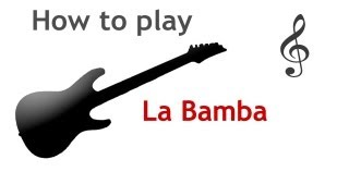 La Bamba guitar lesson, with chords - guitarguitar.net