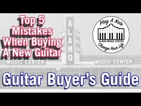 Top 5 Mistakes When Buying a New Guitar