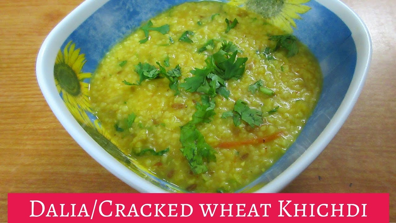 Dalia Khichdi Recipe with Moong Dal | Indian recipe for cracked wheat  porridge | Recipe for diabetic