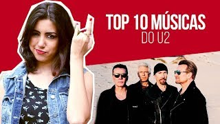 TOP 10 MÚSICAS DO U2 | Canal Red Behavior