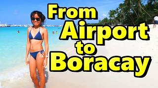 How to get to Boracay from Airport