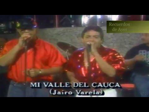 Grupo Niche....... Mi Valle Del Cauca