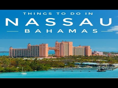 Top 10 Tourist place in Nassau Bahamas | Things to do in Nassau