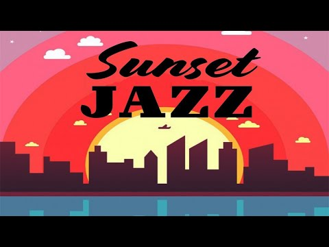 Sunset Jazz - Relaxing Background Chill Out Music - Soft Jazz for Studying, Sleep, Work K16188710