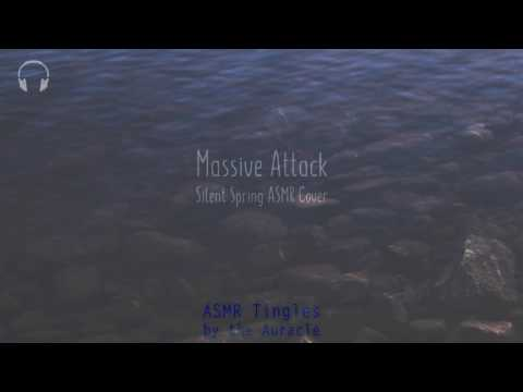 Silent Spring Massive Attack ★ [ASMR] Cover (Lullaby) ★ [Layered] [whispered singing]