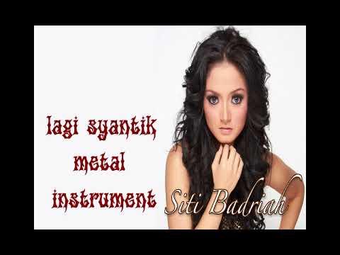 Lagi Syantik-metal Instrumental
