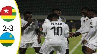 HIGHLIGHTS /TOGO VS RWANDA(2-3) CHAN 2021