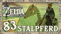 THE LEGEND OF ZELDA BREATH OF THE WILD Part 83: Das Dilemma mit dem Stalpferd