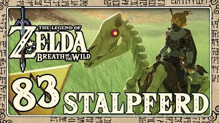 THE LEGEND OF ZELDA BREATH OF THE WILD Part 83: Das Dilemma mit dem Stalpferd