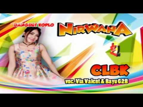 Via Vallen ft Bayu G2B - CLBK - Nirwana
