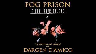FOG PRISON feat. DARGEN D