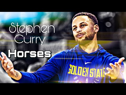 "Stephen Curry Mix- ""Horses"""