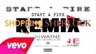 Lil Wayne Ft. Christina Milian Start A Fire REMIX.mp3