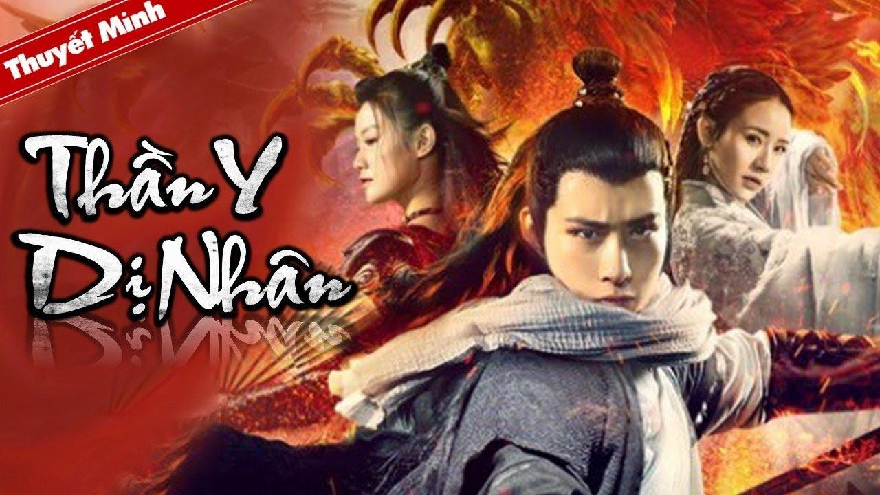 [Thuyết Minh] Phim Cổ Trang Trung Quốc Mới Nhất 2021 | THẦN Y DỊ NHÂN | Phim Lẻ Chiếu Rạp Cực Hay