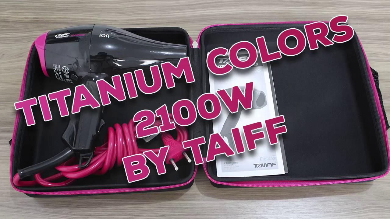 Secador Taiff Titanium Colors 2100W - Unboxing - YouTube 787686634912