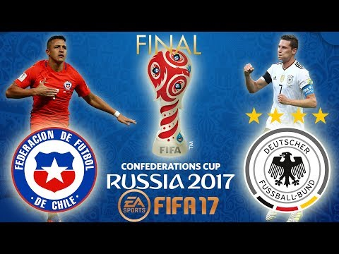 FIFA 17   Chile vs Germany   FIFA Confederations Cup Russia 2017 FINAL   PS4 Gameplay