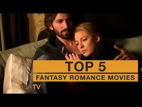 TOP 5: Fantasy Romance Movies