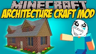 ARCHITECTURE CRAFT MOD - Saca el arquitecto que llevas dentro! - Minecraft mod 1.7.10, 1.8 y 1.8.9