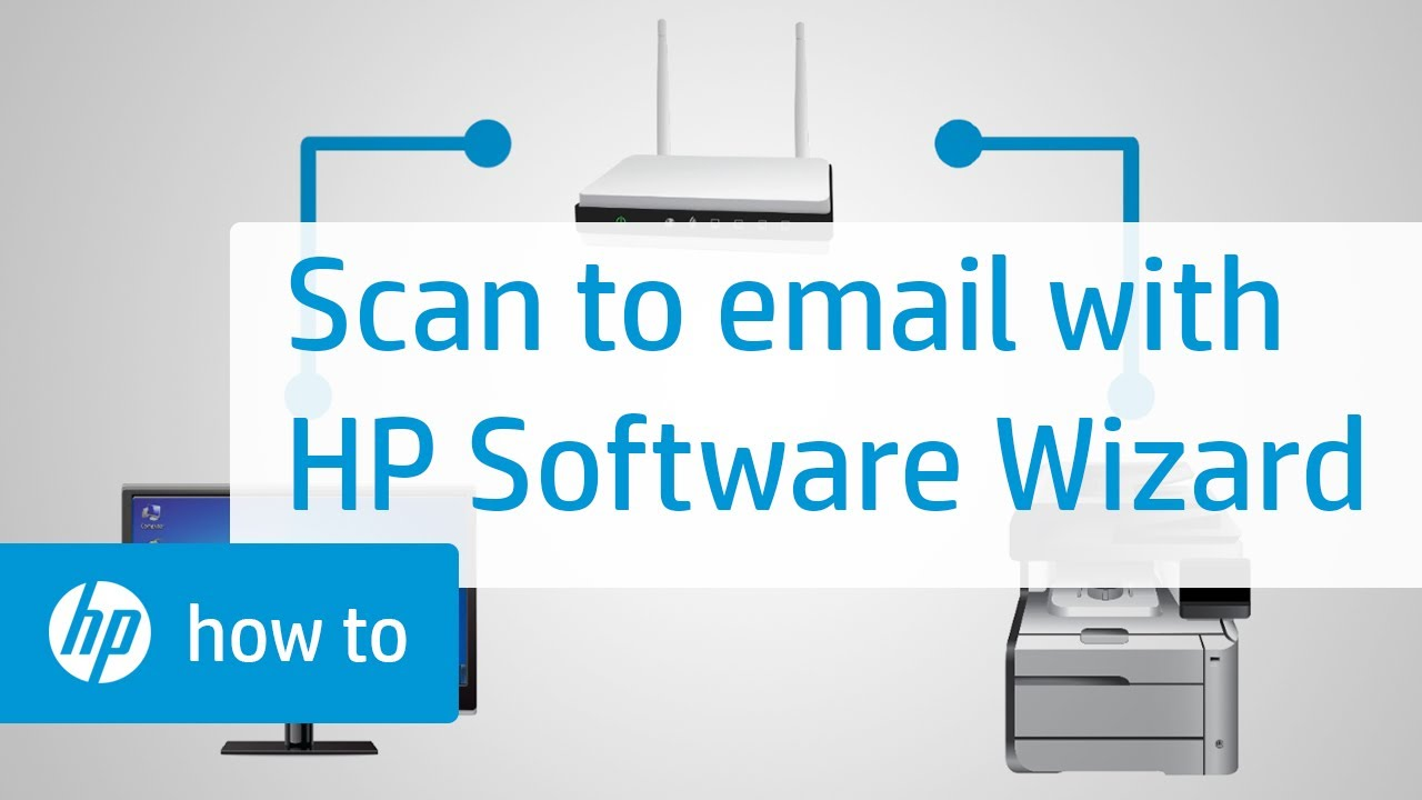 Setting Up Scan to E-mail Using HP Software Wizard in Windows | HP Printers  | HP